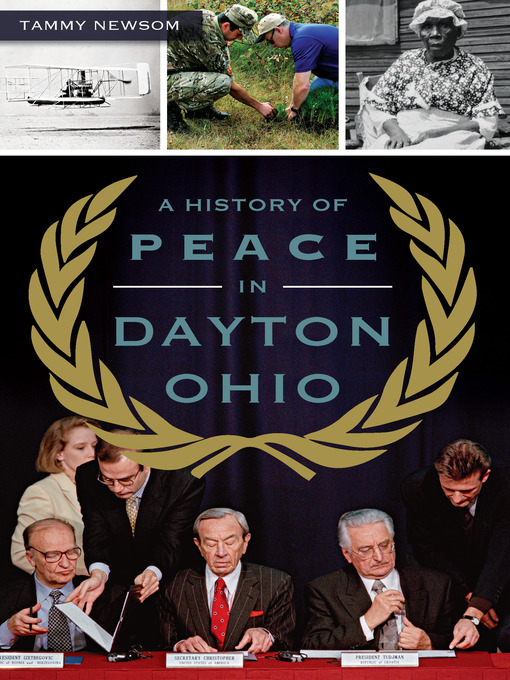 Title details for A History of Peace in Dayton, Ohio by Tammy Newsom - Available