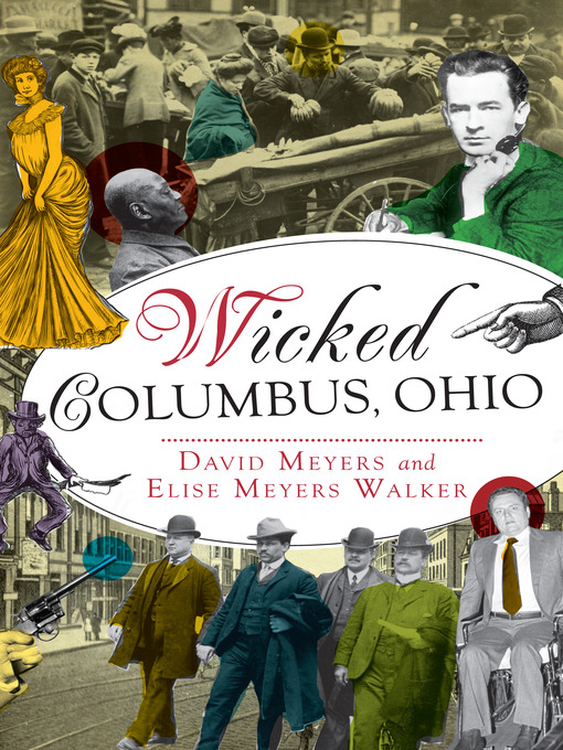 Title details for Wicked Columbus, Ohio by David Myers - Available