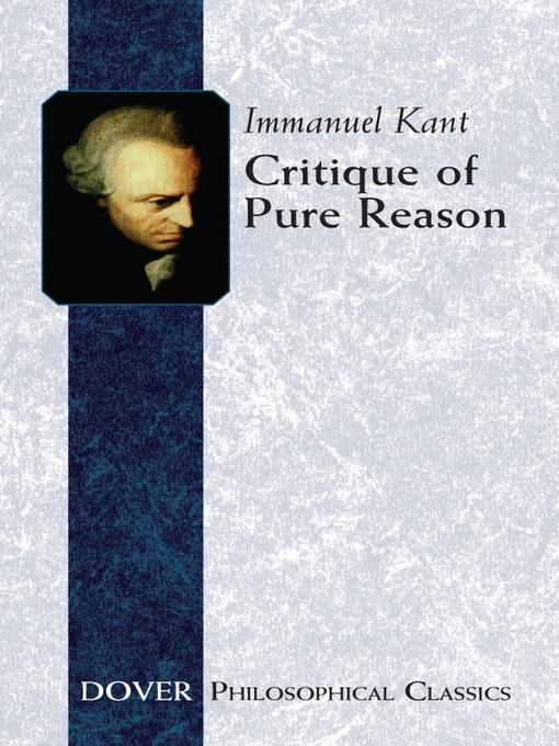 immanuel kants critique of pure reason essay