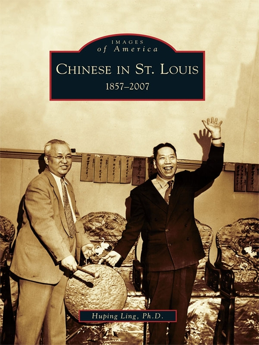 Title details for Chinese in St. Louis by Huping Ling - Available