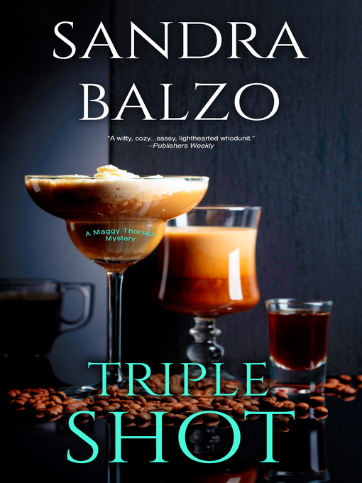 Title details for Triple Shot by Sandra Balzo - Available