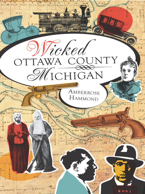 Title details for Wicked Ottawa County, Michigan by Amberrose Hammond - Available