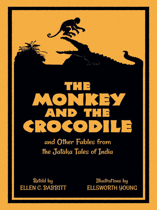 Title details for The Monkey and the Crocodile by Ellen C. Babbitt - Available