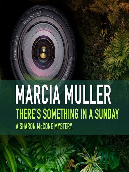 Title details for There's Something in a Sunday by Marcia Muller - Available