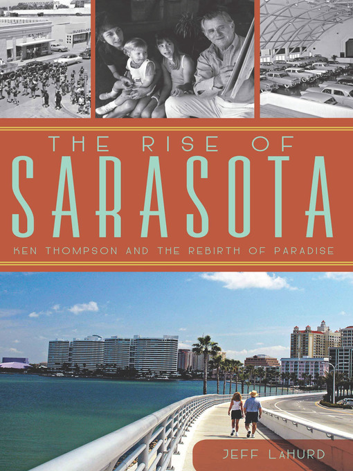 Title details for The Rise of Sarasota by Jeff LaHurd - Wait list