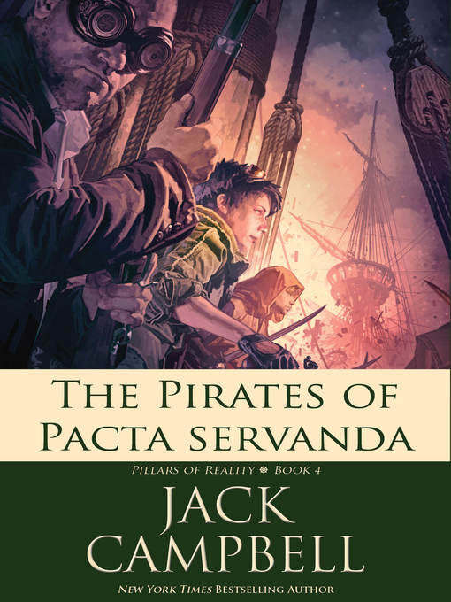 Title details for The Pirates of Pacta Servanda by Jack Campbell - Available