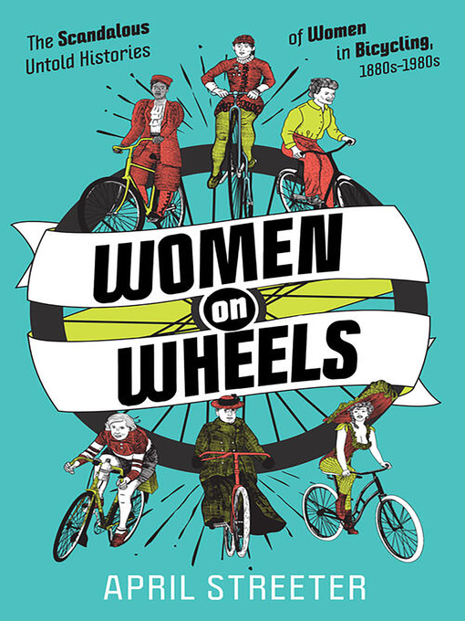 Title details for Women on Wheels by April Streeter - Available