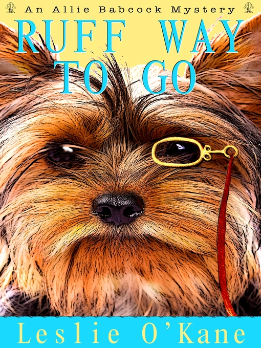 Title details for Ruff Way to Go by Leslie O'Kane - Available