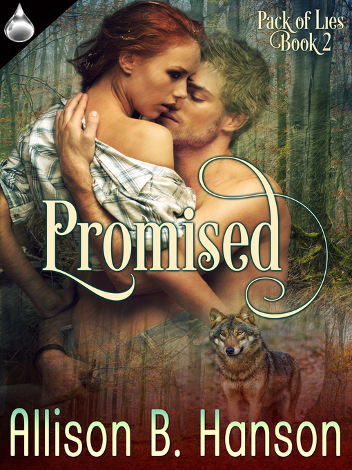 Title details for Promised by Allison B. Hanson - Available