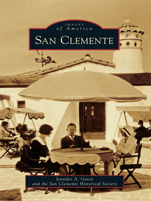 Title details for San Clemente by Jennifer A. Garey - Available