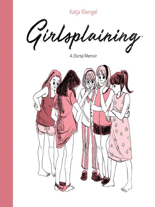 Title details for Girlsplaining by Katja Klengel - Available