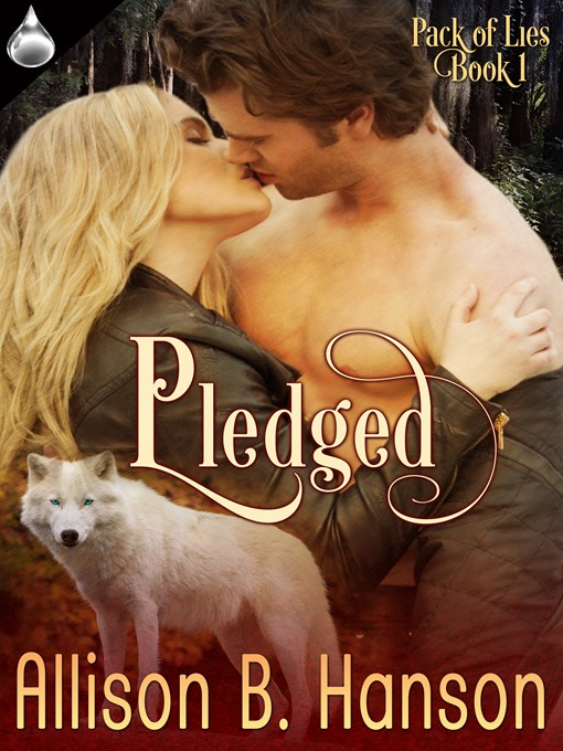 Title details for Pledged by Allison B. Hanson - Available