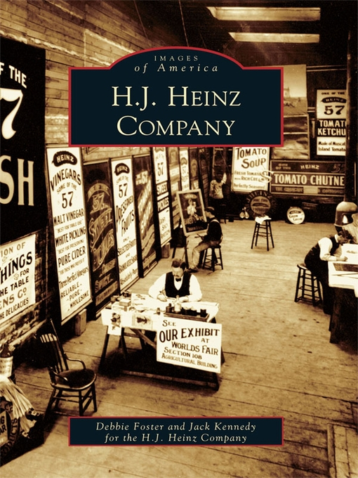Title details for H. J. Heinz Company by Debbie Foster - Available