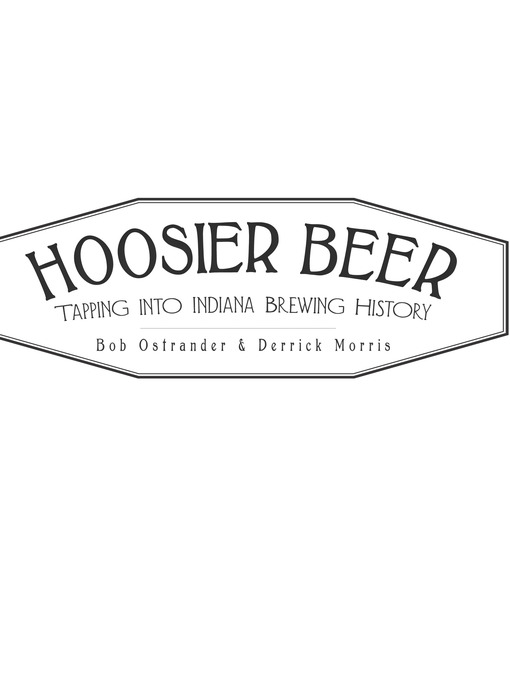 Title details for Hoosier Beer by Bob Ostrander - Available