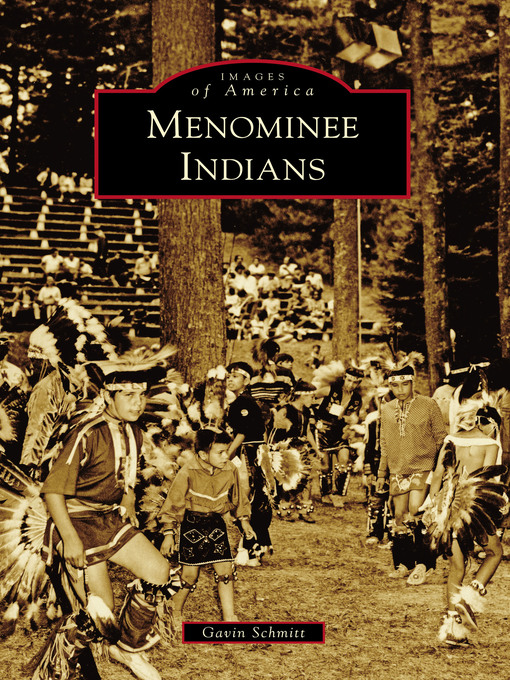 Title details for Menominee Indians by Gavin Schmitt - Wait list