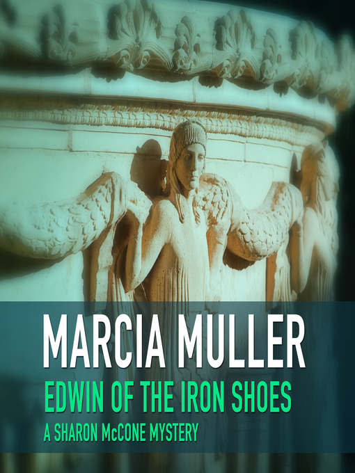 Title details for Edwin of the Iron Shoes by Marcia Muller - Available