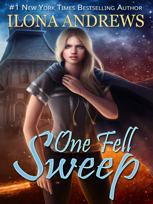 Title details for One Fell Sweep by Ilona Andrews - Available