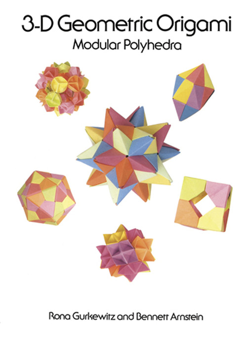 Title details for 3-D Geometric Origami by Rona Gurkewitz - Available