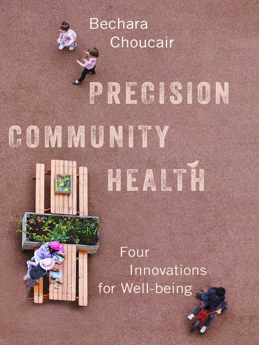 Title details for Precision Community Health by Bechara Choucair - Available