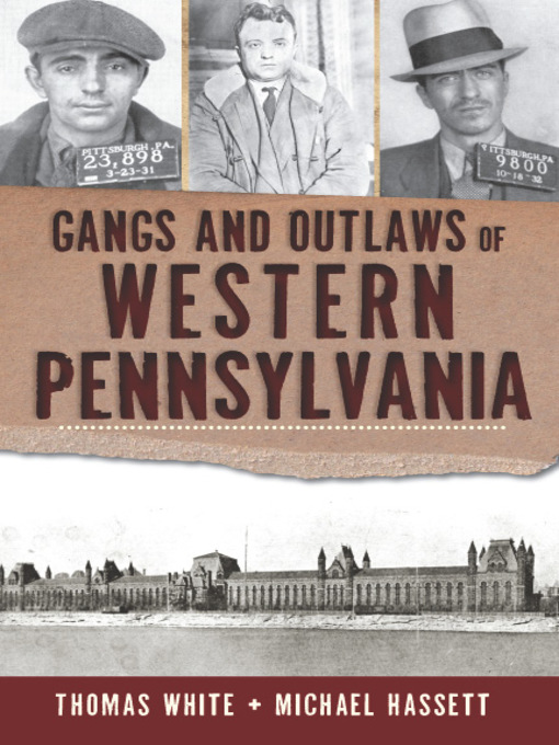Cover of Gangs and Outlaws of Western Pennsylvania