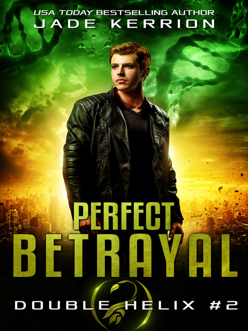 Title details for Perfect Betrayal by Jade Kerrion - Available