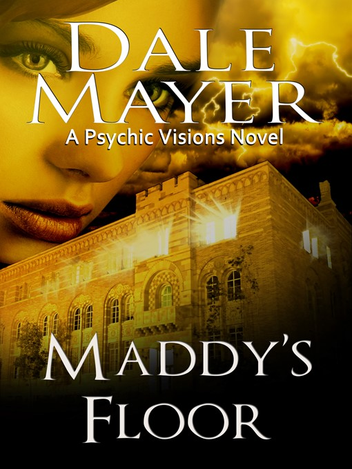 Title details for Maddy's Floor by Dale Mayer - Available