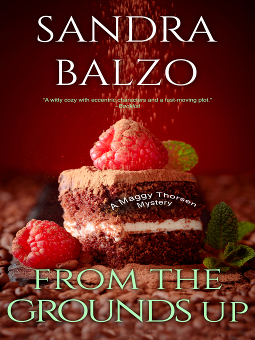 Title details for From The Grounds Up by Sandra Balzo - Wait list