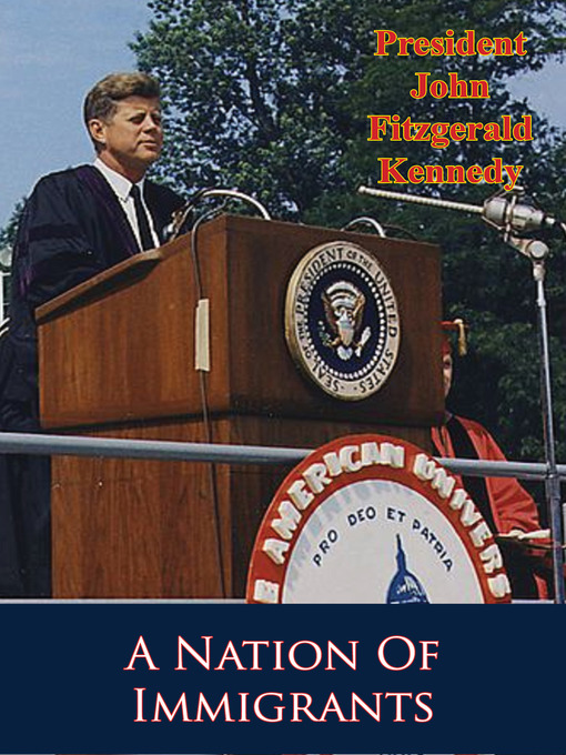 Title details for A Nation of Immigrants by President John F. Kennedy - Available