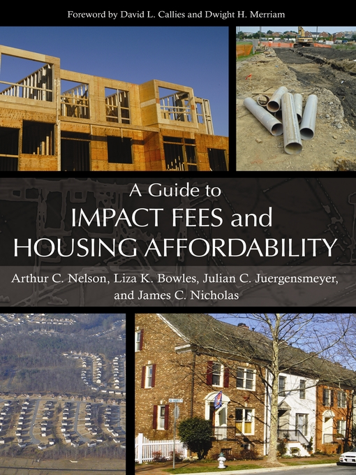 Title details for A Guide to Impact Fees and Housing Affordability by Arthur C. Nelson - Available