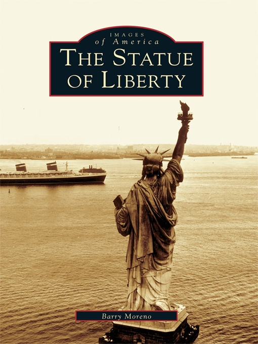 Title details for The Statue of Liberty by Barry Moreno - Available