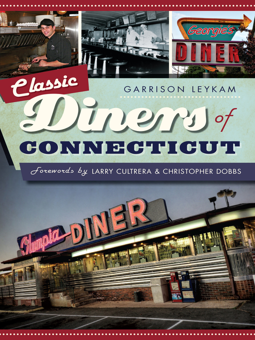 Title details for Classic Diners of Connecticut by Garrison Leykam - Available