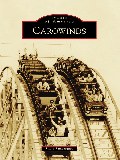 Title details for Carowinds by Scott Rutherford - Available
