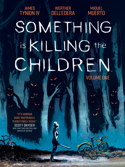 Title details for Something is Killing the Children Volume 1 by James Tynion IV - Available