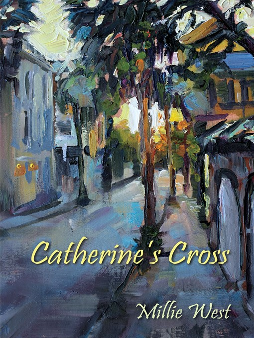 Title details for Catherine's Cross by Millie West - Available