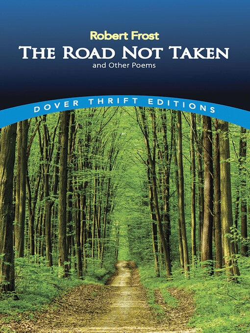 Title details for The Road Not Taken and Other Poems by Robert Frost - Wait list