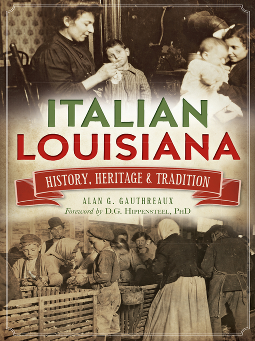 Title details for Italian Louisiana by Alan G. Gauthreaux - Available