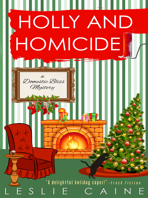 Title details for Holly and Homicide by Leslie Caine - Available