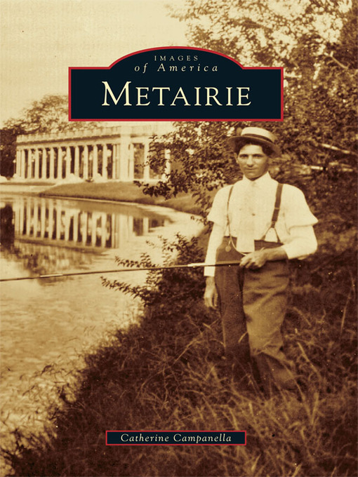 Title details for Metairie by Catherine Campanella - Available