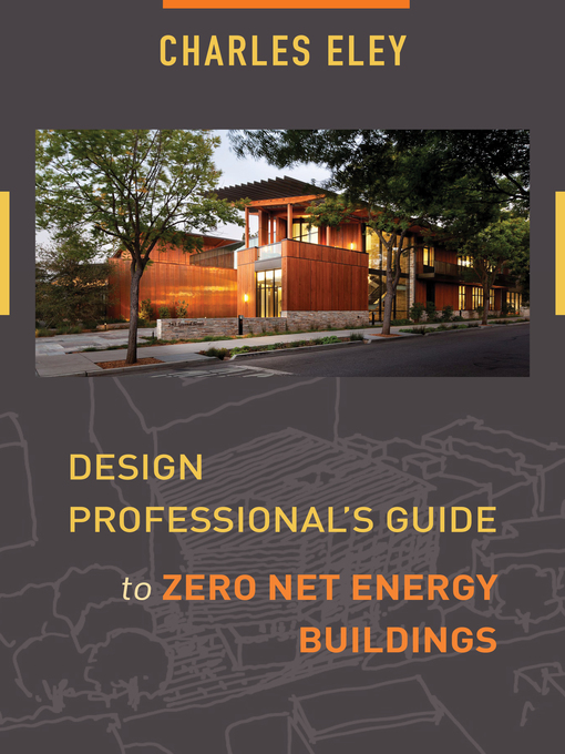 Cover of Design Professional's Guide to Zero Net Energy Buildings