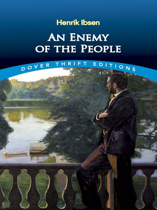 an enemy of the people essay Essays on enemy we have found 500 ibsens an enemy of the people,is an unblinking portrayal of cutthroat nations influenced by political maneuversthe play is.