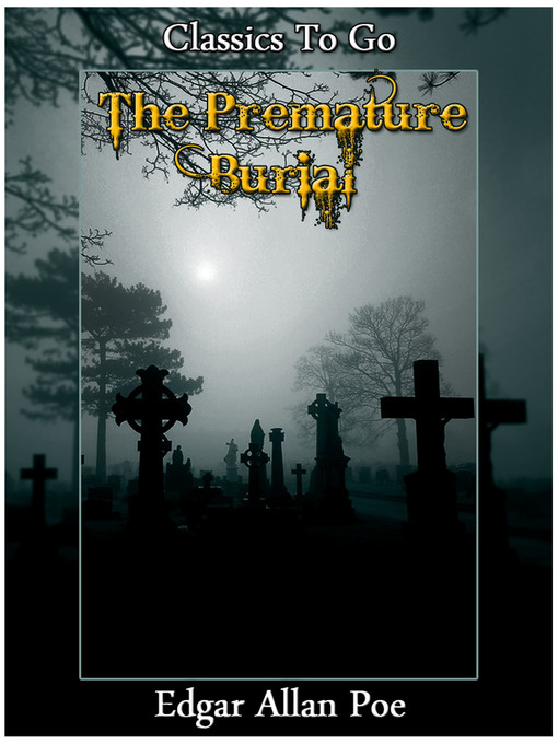an analysis of life and death in the premature burial by edgar allan poe