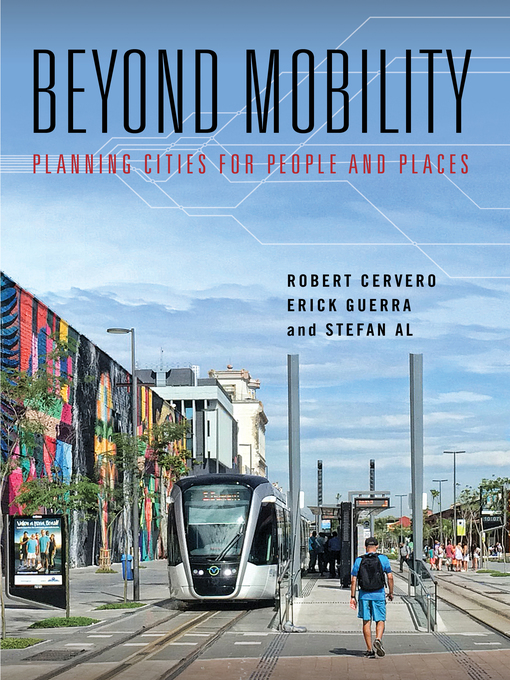 Title details for Beyond Mobility by Robert Cervero - Available