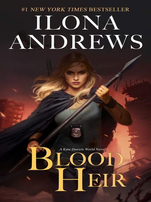 Title details for Blood Heir by Ilona Andrews - Available