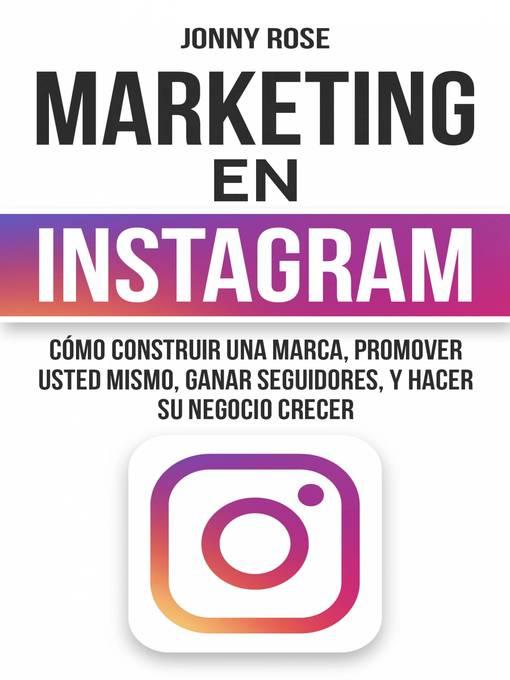 Title details for Marketing en Instagram by Jonny Rose - Wait list