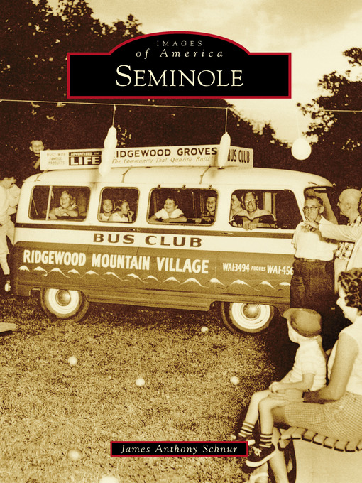 Title details for Seminole by James Anthony Schnur - Available