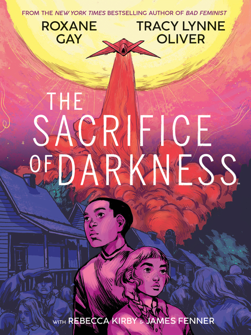 Title details for The Sacrifice of Darkness by Roxane Gay - Available