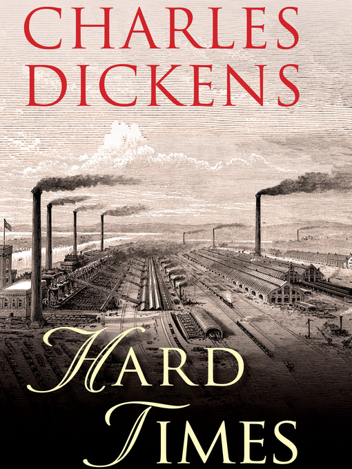 an analysis of industrialization in hard times by charles dickens