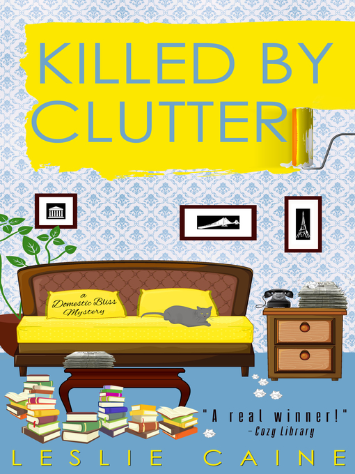 Title details for Killed by Clutter by Leslie Caine - Available