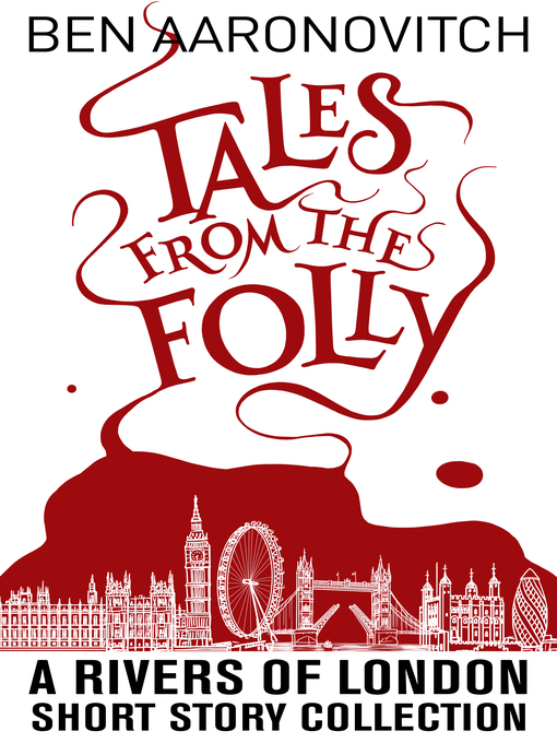 Title details for Tales from the Folly by Ben Aaronovitch - Available