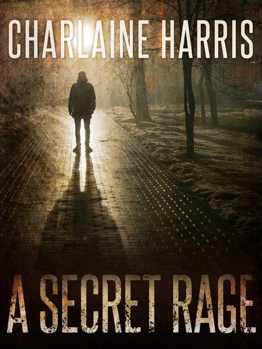 Title details for A Secret Rage by Charlaine Harris - Wait list